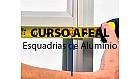 Curso AFEAL - Medição e Projeto para Esquadrias de Alumínio