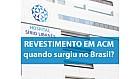 Revestimento em ACM no Brasil
