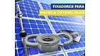 Fixadores para Painel Solar