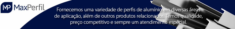 Max Perfil - Extrusão de Perfis de Alumínio
