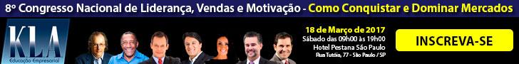 8º Congresso Nacional de Liderança, Vendas e Motivação  Como Conquistar e Dominar Mercados